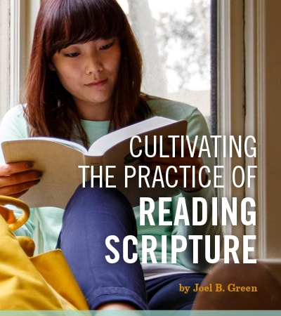 Cultivating the practice of reading scripture with Joel Green