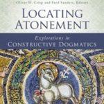 """Locating Atonement: Explorations in Constructive Dogmatics"""