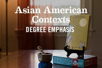 Asian-American-Contexts-Degree-Emphasis