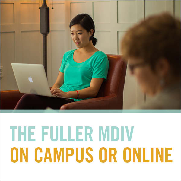 MDiv-Master-of-Divinity-on-campus-or-online-at-Fuller-Theological-Seminary
