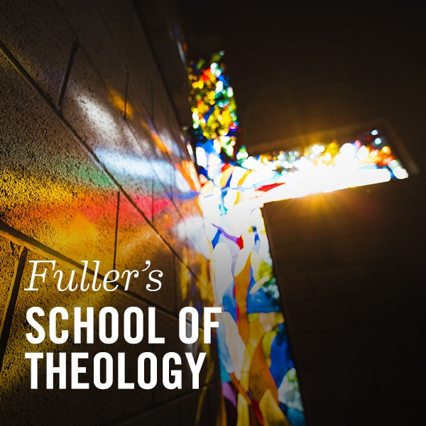 School-of-Theology-Fuller-Theological-Seminary