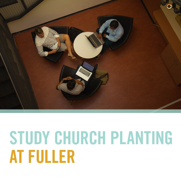 Study-Church-Planting-at-Fuller