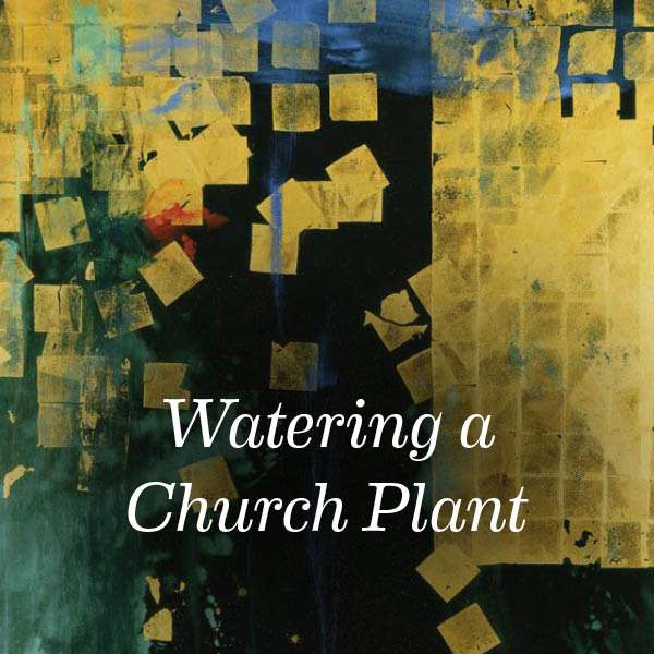 Watering-a-Church-Plant