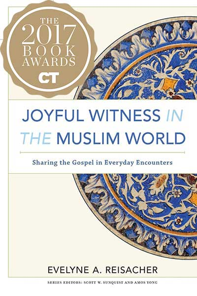 Evelyne-Reisacher-Joyful-Witness-in-the-Muslim-World-Sharing-the-Gospel-in-Everyday-Encounters