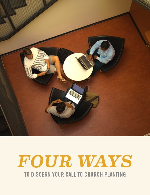 Four-Ways-to-Discern-Your-Call-to-Church-Planting-606x784-min