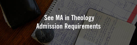 See-MA-Theology-Admission-Requirements