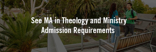 See-MA-Theology-and-Ministry-Admission-Requirements