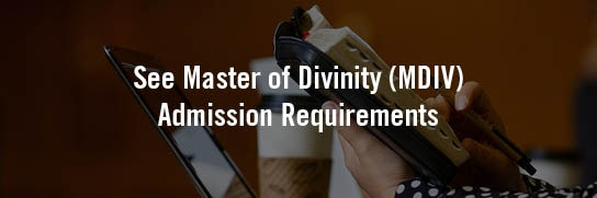 See-MDiv-Master-of-Divinity-Admission-Requirements
