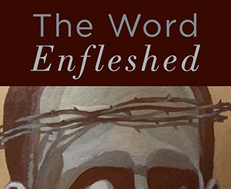 The Word Enfleshed Title