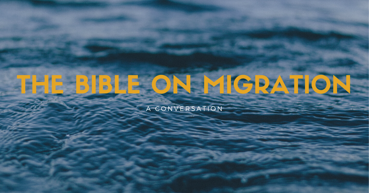 The Bible on Migration