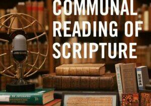 Communal Reading of Scripture